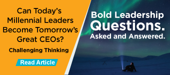 Challenging Thinking - Can Today's Millennial Leaders Become Tomorrow's Great CEOs?